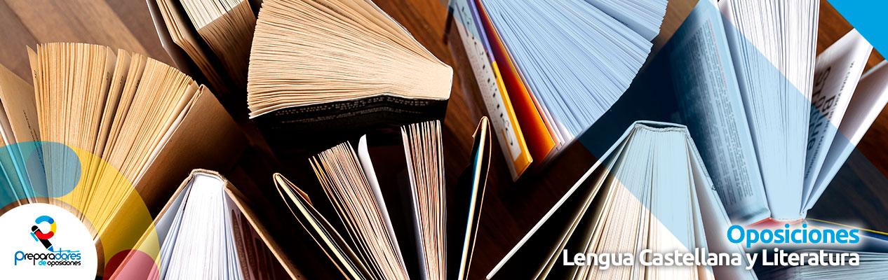 Oposiciones de Lengua Castellana y Literatura
