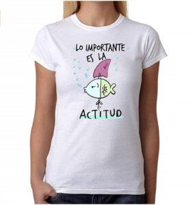 Lo Importante es la Actitud Camiseta 100% algodón