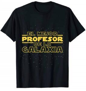 camiseta la mejor profesora de la galaxia